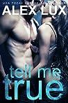 Tell Me True (Call Me Cat Trilogy, #3)