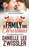 A Family this Christmas (Holiday Romance Collection #3)