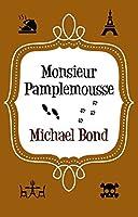 Monsieur Pamplemousse (Monsieur Pamplemousse Series)