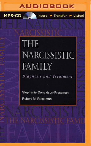 The Narcissistic Family: Diagnosis and Treatment by