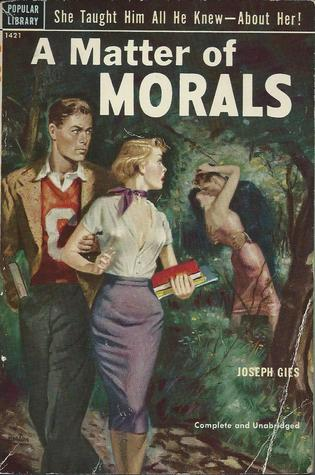 A Matter of Morals by Joseph Gies