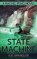 State Machine (Rachel Peng, #3)