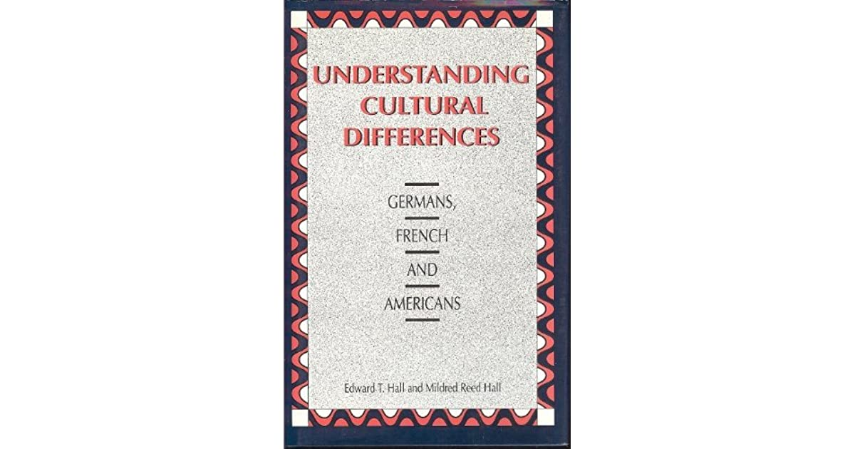 Edward T Hall Quotes: Understanding Cultural Differences By Edward T. Hall