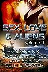 Sex, Love, and Aliens, Volume 1