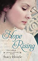 Hope Rising (Of Love and War Book 3)