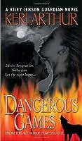 Dangerous Games (Riley Jenson Guardian #4)
