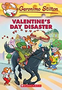 Valentine's Day Disaster (Geronimo Stilton, #23)