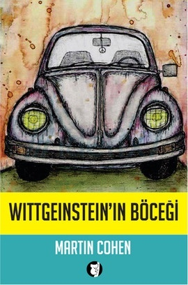 Wittgensteins Beetle and Other Classic Thought Experiments