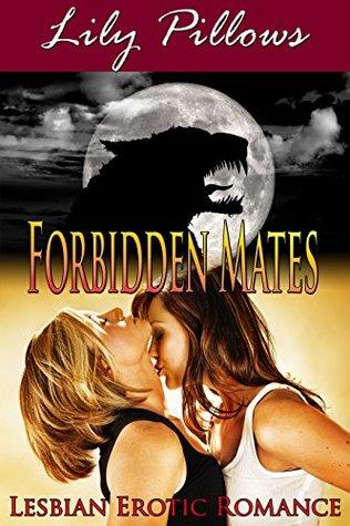 Forbidden Mates (Lesbian Erotic Romance)