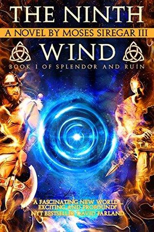 The Ninth Wind (Splendor and Ruin #1)