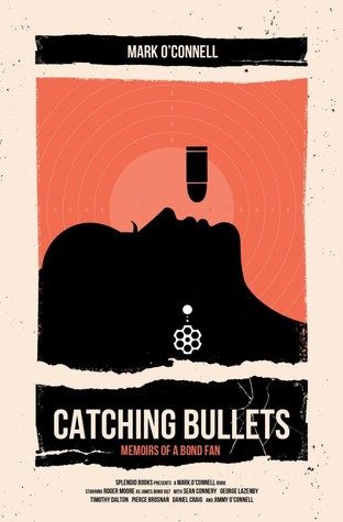Catching Bullets by Mark O'Connell