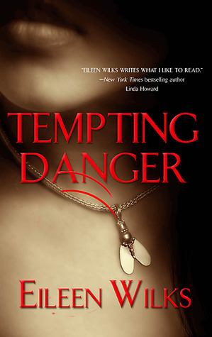 Book Review: Tempting Danger by Eileen Wilks