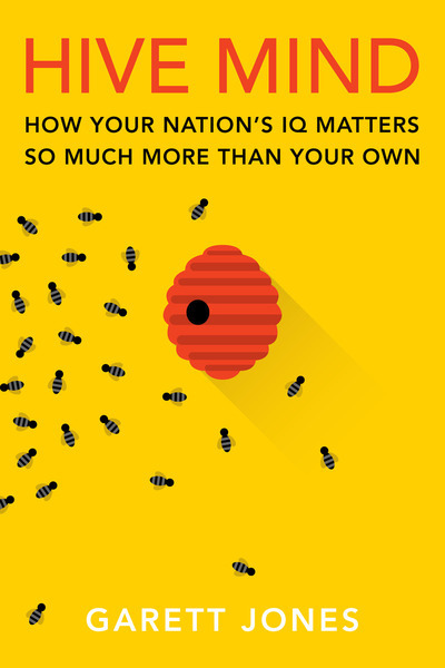 Hive-Mind-How-Your-Nation-s-IQ-Matters-So-Much-More-Than-Your-Own
