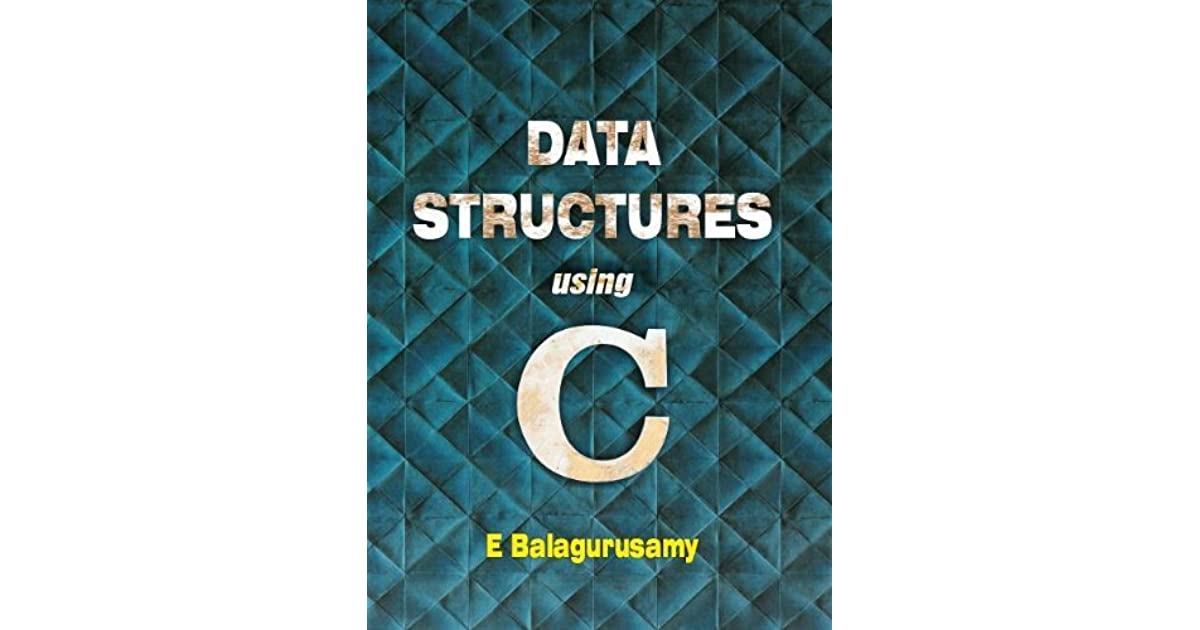 C Programming And Data Structures By Balaguruswamy Ebook