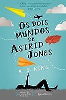 Os Dois Mundos de Astrid Jones