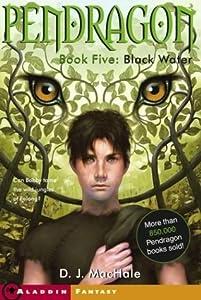 Black Water (Pendragon, #5)