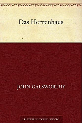 Das Herrenhaus  by  John Galsworthy
