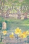 The Cemetery Club (Darcy & Flora Cozy Mystery #1)