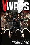 V-Wars Volume 2: All of Us Monsters (V-Wars: Chronicles of the Vampire Wars, #2)