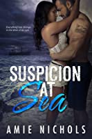 Suspicion At Sea