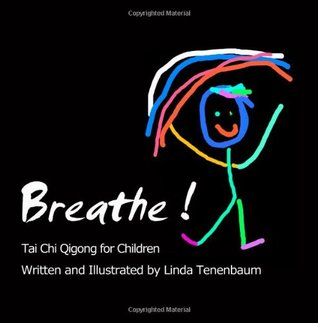Breathe: Tai Chi Qigong for Children