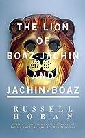 The Lion of Boaz-Jachin and Jachin-Boaz (Valancourt 20th Century Classics)