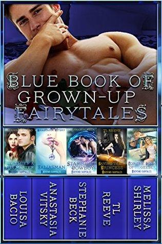Blue Book of Grown-Up Fairytales: Volume 2 (Beyond Fairytales)