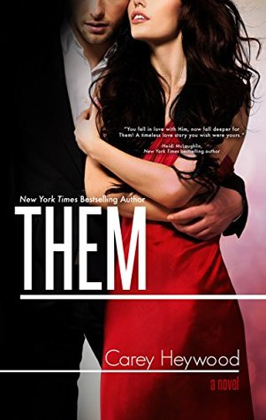 Them by Carey Heywood