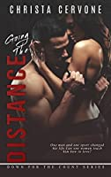Going The Distance (Down For The Count Book 2)