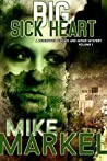 Big Sick Heart (Detectives Seagate and Miner Mysteries, #1)