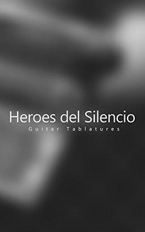 Heroes del Silencio Guitar Tablatures