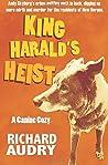 King Harald's Heist (King Harald Mysteries #2)