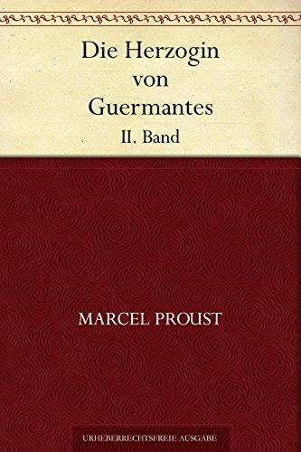 Die Herzogin von Guermantes. II. Band