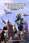 Toronto Comics: Volume 2 (Toronto Comics, #2)