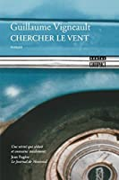 Chercher le vent (Fiction)