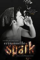 Spark (Fire on the Mountain, #1)
