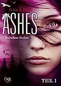 Ashes: Ruhelose Seelen, Teil 1