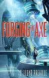 Forging the Axe