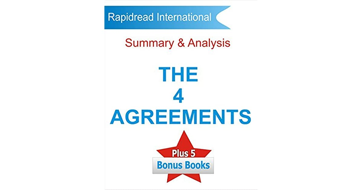 The Four Agreements Summary And Analysis Don Miguel Ruizs The