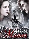 Masen Manor by drotuno