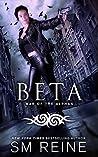 Beta (War of the Alphas, #2)