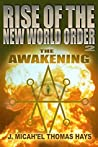Rise of the New World Order 2: The Awakening