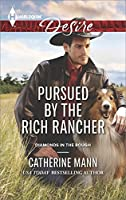 Pursued by the Rich Rancher (Diamonds in the Rough)