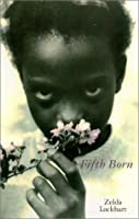 Fifth Born : A Novel
