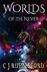 Worlds of the Never (Tales of the Neverwar, #2)