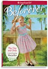 The One and Only: A Maryellen Classic (American Girl: Maryellen #1)