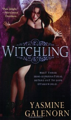 Witchling (Otherworld/Sisters of the Moon, #1)