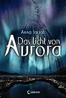 Das Licht von Aurora (Das Licht von Aurora #1)