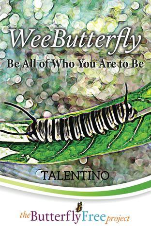 WeeButterfly (The ButterflyFree Project, #1)