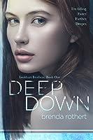Deep Down (Lockhart Brothers, #1)